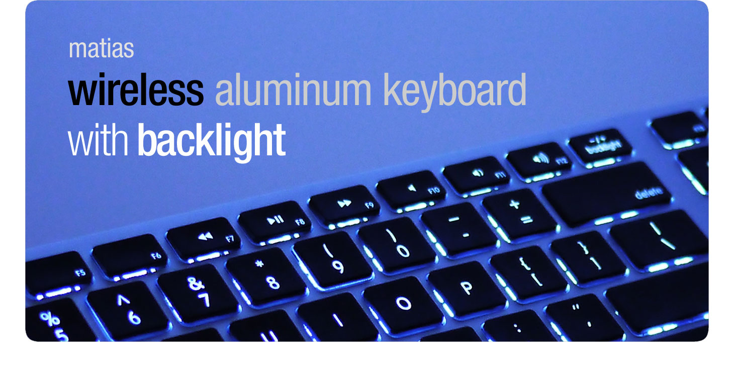 Matias Wireless Aluminum Keyboard With Backlight