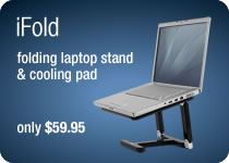 Matias iFold - folding laptop stand & cooling pad.  Only $59.95